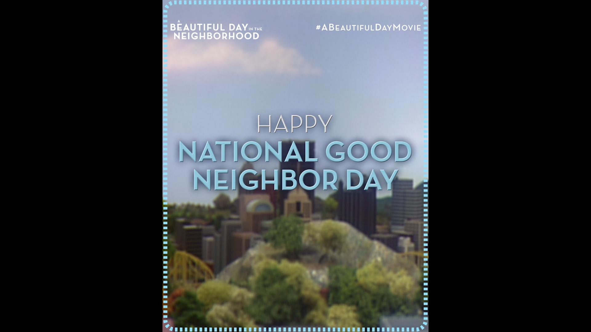 A Beautiful Day In The Neighborhood – Good Neighborhood Day Social Spot
